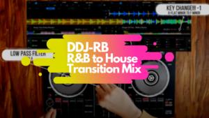 DDJ-RB R&Bからハウスミックス トップ画像